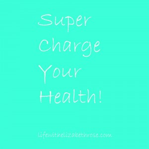 super-charge-your-health
